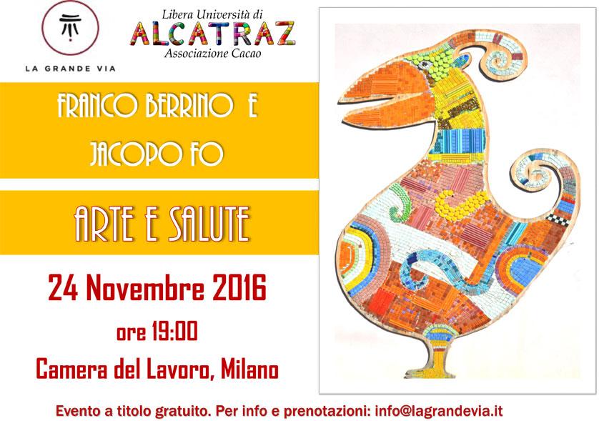 Arte e Salute Franco Berrino Jacopo Fo Milano