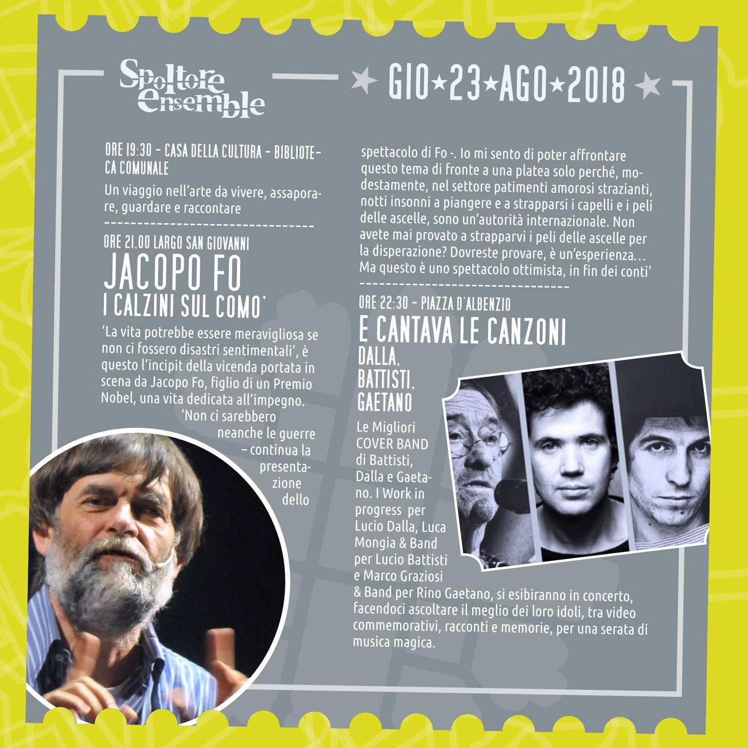 Il 23 agosto Jacopo Fo al Spoltore Ensemble 2018