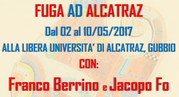 2-10 maggio: FUGA AD ALCATRAZ con il dott. Franco Berrino e Jacopo Fo