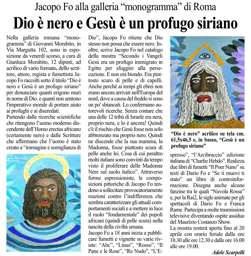 Rassegna stampa mostra Jacopo Fo Roma Dio è nero