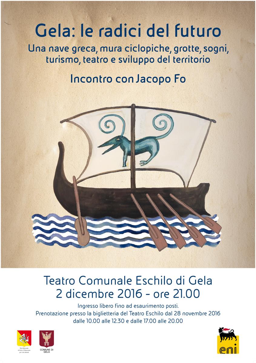 Jacopo Fo Gela, le radici del futuro