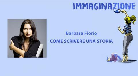 Come scrivere una storia - Corso online di Barbara Fiorio